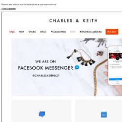 [Charles & Keith] CHARLES & KEITH | Reserve at a touch with CHARLESKEITHBOT!