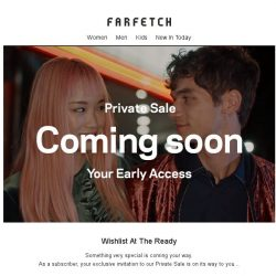 [Farfetch] Your Private Sale invitation is on its way, Bargainqueen...