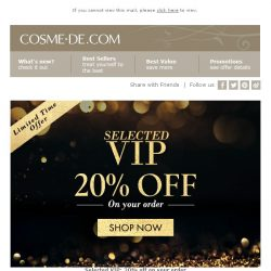 [COSME-DE.com]  Selected VIP: 20% off on your order- 2 Days Left!Shop Now!