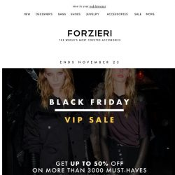[Forzieri] It's time for Black Friday SALE on 3000+ New Arrivals