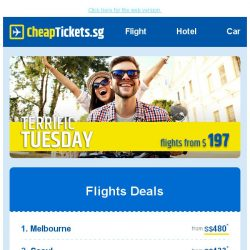 [cheaptickets.sg] Terrific Tuesday   Your exclusive travel deals await!