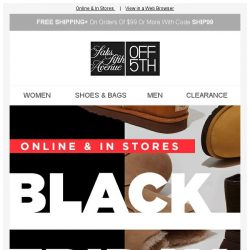[Saks OFF 5th] Your UGG item is waiting! + Black Friday starts EARLY & we're celebrating w/ UGG!