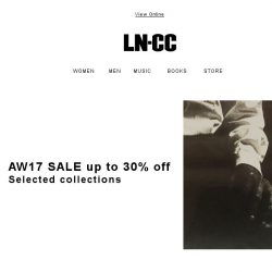 [LN-CC] AW17 SALE: up to 30% off selected collections