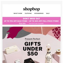 [Shopbop] Up to 75% off during Buy More, Save More! + The best gifts under $50