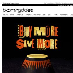 [Bloomingdales] Take 15-25% Off During Our Buy More, Save More