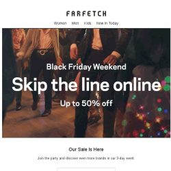 [Farfetch] Black Friday is here   Sale now on