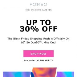 [Foreo] It's Finally Black Friday – and You Can Save Up to 30% off if You Hurry!