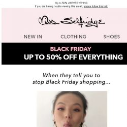 [Miss Selfridge] Black Friday LOLs...