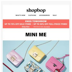 [Shopbop] Up to 75% off during Buy More, Save More! +Trend to try: mini bags