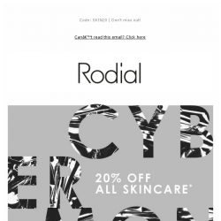 [RODIAL] NEW: 20% off Skincare for 24 Hours 🕒