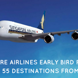 Singapore Airlines: Early Bird Fares to Over 55 Destinations from $148