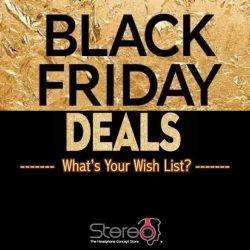 [Stereo] Brace yourself, Black Friday is coming soon!