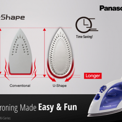 [Panasonic] Did 'U'  know that Panasonic Steam Iron's U-shaped sole plate prevents fabric gatherings, which makes for a smoother,
