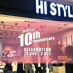 [HI STYLE] Don't miss out our exciting 10th Anniversary specials: *10%+10%OFF Storewide *RM13 Selected items *FREE Membership with any