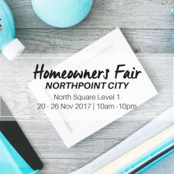 [HOME-FIX THE D.I.Y. STORE] Don't miss out our Homeowners Fair this 20 – 26 Nov at NorthPoint City!
