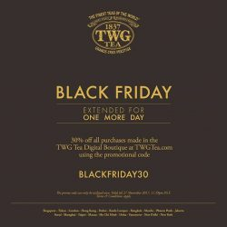 [TWG Tea Salon & Boutique] Black Friday Sale extended!