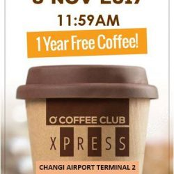 [O' Coffee Club] Missed out our promotion for Changi Airport Terminal 4?