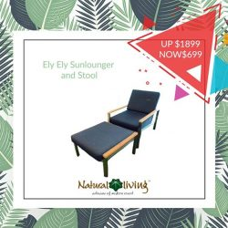 [Natural Living] Today we will be bringing you 3 more products up on sale, featuring our Blanche Lounger set, Ely Ely Sunlounger