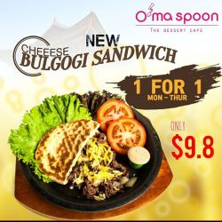 [O'ma spoon Korean Dessert Cafe] Finally BULGOGI SANDWICH is added to our menu at 313@somerset!
