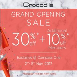 [Crocodile] To celebrate of our new store opening at Compass One, we're giving store wide discount deal for our lovely