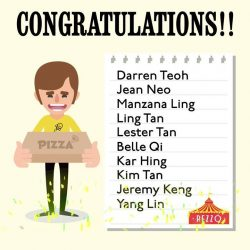 [Pezzo Pizza SG] Thank you for participating in our Pezzo Play contest!