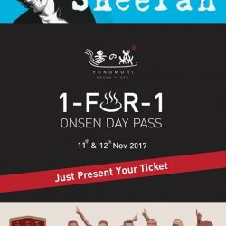 [Yunomori Onsen and Spa] Fulfill Your Happiness😄 with 1-FOR-1 Onsen Day Pass♨🏷Just Present Ticket of … - Ed Sheeran Concert🎤🎶 in Singapore 2017 -
