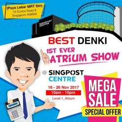 [Best Denki] We are having our first ever atrium show at Singpost Centre (beside Paya Lebar MRT stn) from today till 26