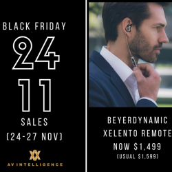 [AV Intelligence] Only this Black Friday Weekend (24-27 Nov), TAKE $100 OFF the beyerdynamic Xelento remote.