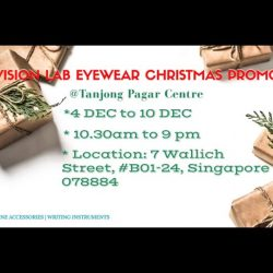 [Vision Lab] Come and Join us with our awesome Christmas Eyewear Promotion at Vision Lab Eyewear Tanjong Pagar.