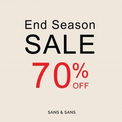 [Sans & Sans] Exclusive sale at our Wisma Atria store.