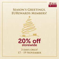[Eu Yan Sang] Welcome the holiday season with 20% off storewide, exclusively for EURewards members.