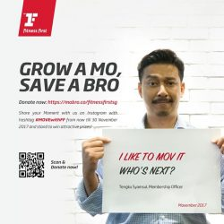 [Fitness First] GROW A MO, SAVE A BRO: Let's MOV it for a good cause!