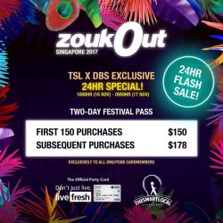 [DBS Bank] The Smart Local x DBS Exclusive ZoukOut 24-Hour Flash Sale!