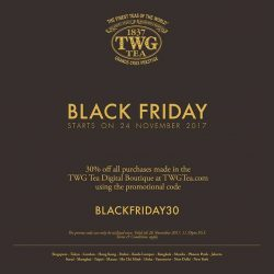 [TWG Tea Salon & Boutique] Enjoy 30% off all purchases over the Black Friday weekend using the promo code BLACKFRIDAY30.