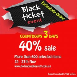 [Holland & Barrett Singapore] Black ticket event starts this Friday 24th Nov.