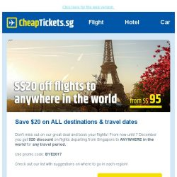 [cheaptickets.sg] ⚡ 72 Hour Sale: $20 off ALL destinations for any travel period
