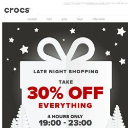 [Crocs Singapore] Almost sold out! Don't miss our 30% Off Late Night Shopping!