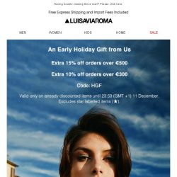 [LUISAVIAROMA] Holiday Shopping: Get up to an extra 15% off.