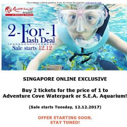 [Resorts World Sentosa] Singapore Online Exclusive for 12:12 - Buy 2 tickets for the price of 1