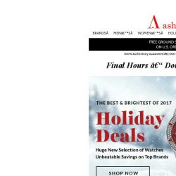 [Ashford] LAST CHANCE! Lowest prices on holiday selection END TONIGHT