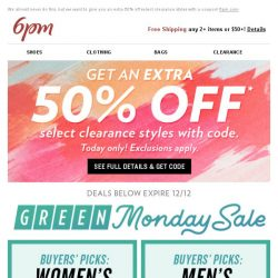 [6pm] Extra 50% off select clearance styles with coupon + Green Monday Sale!