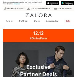 [Zalora] 12.12 #OnlineFever exclusive partner deals!