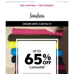 [Neiman Marcus] 65% off cashmere 4 hours only!