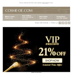 [COSME-DE.com] Last Call on your VIP offer: 21% off order