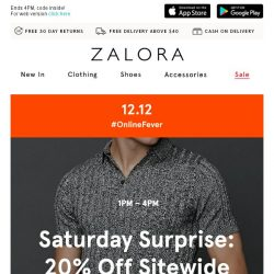 [Zalora] 😲 12.12 Surprise! FLASH SALE: Extra 20% off Sitewide!