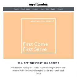 [MyVitamins] Save Up To 55%   PLUS An Extra 25% For First 100 Orders