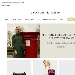 [Charles & Keith] HAPPY HOLIDAYS | Shop Now