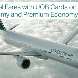 Cathay Pacific: Special Premium Economy and Economy Class Fares from $248 with UOB Cards