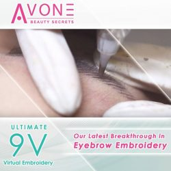 "[AVONE BEAUTY SECRETS] Our latest breakthrough in Eyebrow embroidery – The 9V Ultimate Virtual Brows Embroidery technique uses a Korean manufactured and specialised ""9V"