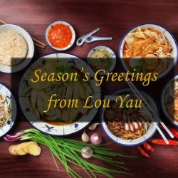 [IPOH LOU YAU BEAN SPROUTS CHICKEN] A joyous year end festive season to all our beloved friends of Lou Yau!